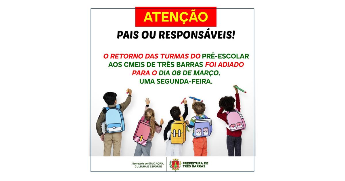Adiada para 08 de março a volta dos alunos do pré-escolar em Três Barras