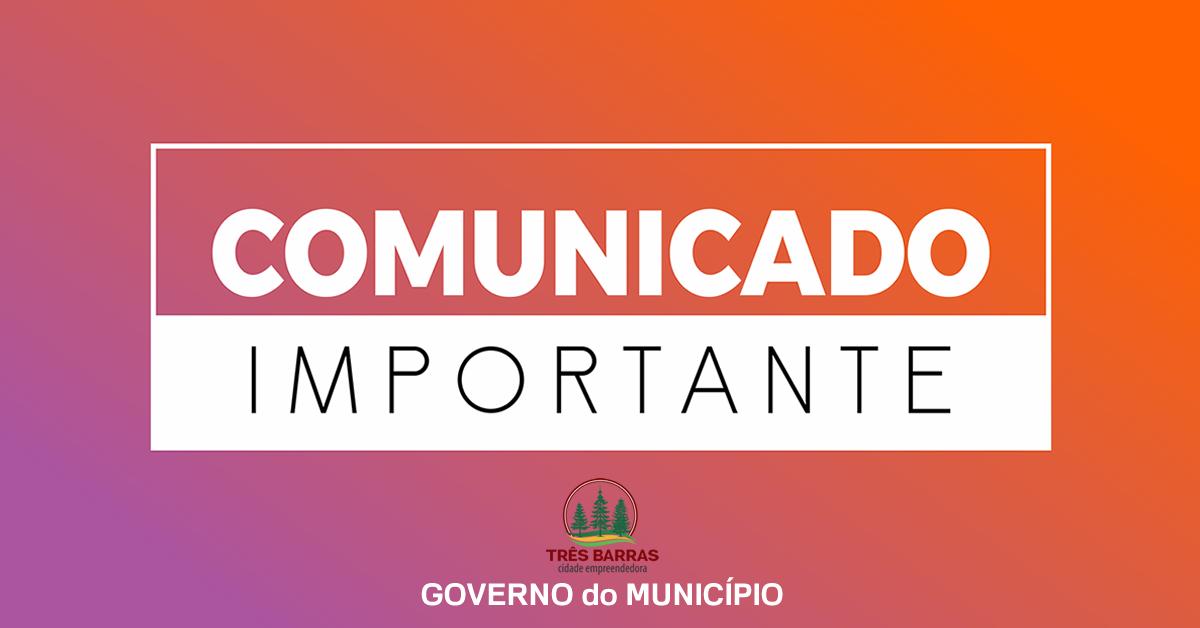 Atenção para o expediente nas repartições públicas municipais de Três Barras