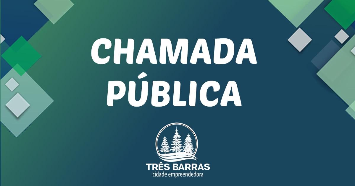 Chamada Pública - Comissão Pró-Emprego do Município de Três Barras