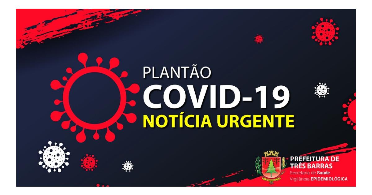 Covid-19: Três Barras soma 1098 pessoas já infectadas, 1027 recuperados e 48 casos ativos do vírus
