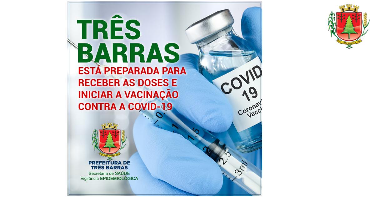 Covid-19: Vacinação em Três Barras deve começar nesta quarta-feira