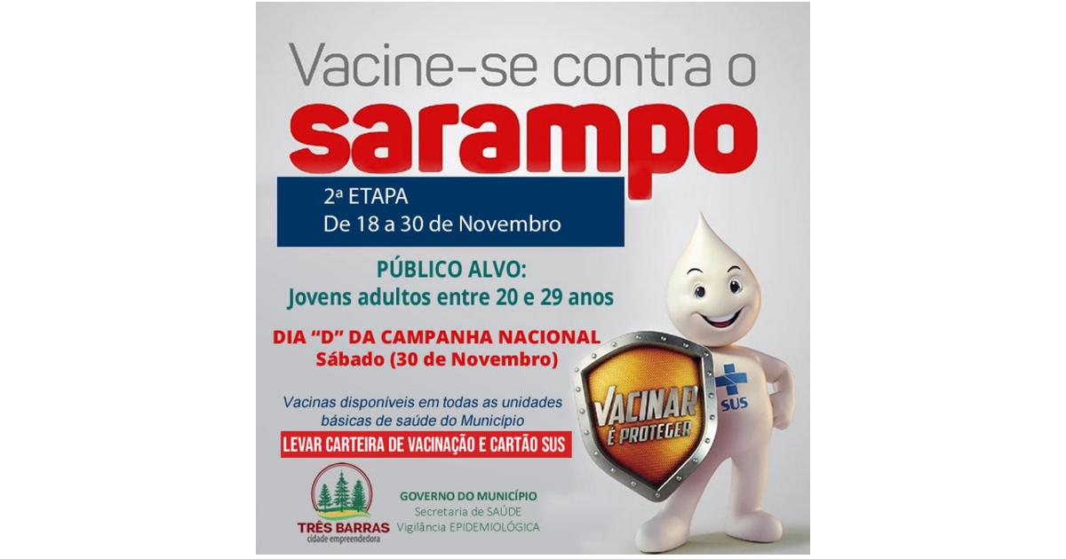 """Dia """"D"""" contra o Sarampo terá vacinas nas nove unidades básicas de saúde de Três Barras"""