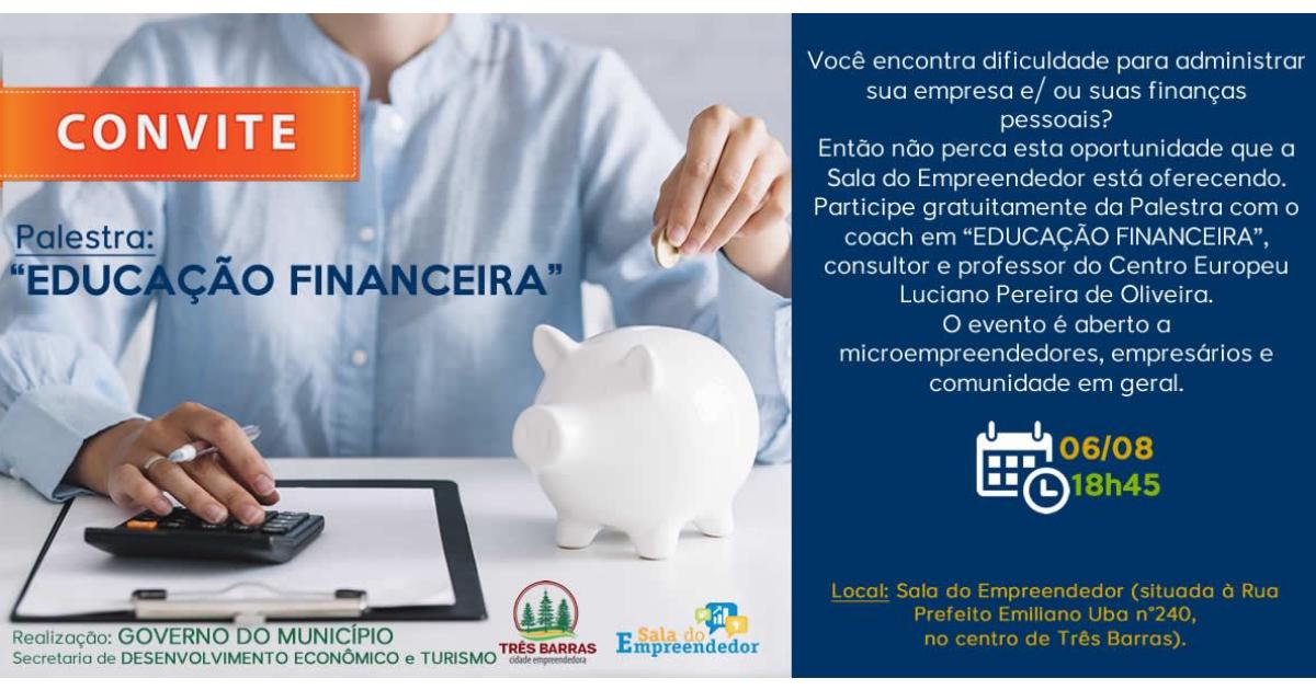 Educação Financeira será tema palestra gratuita em Três Barras na próxima semana
