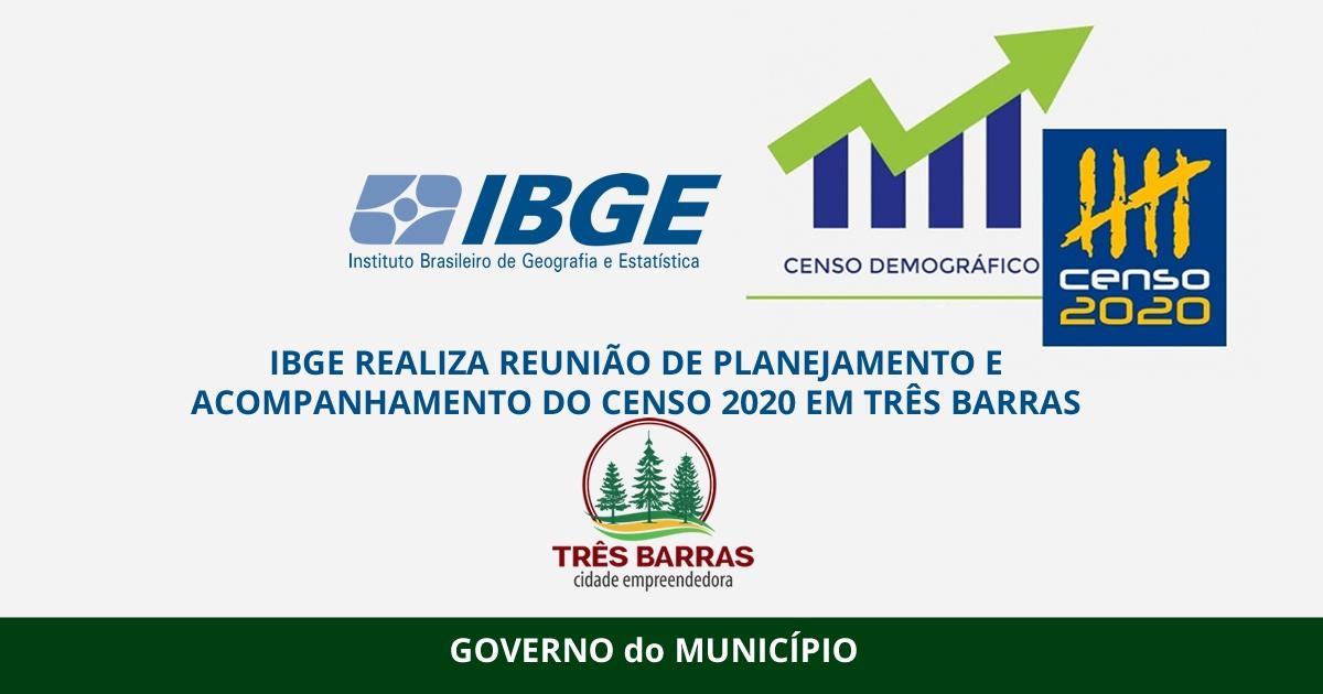 IBGE REALIZA REUNIÃO DE PLANEJAMENTO E ACOMPANHAMENTO DO CENSO 2020 EM TRÊS BARRA