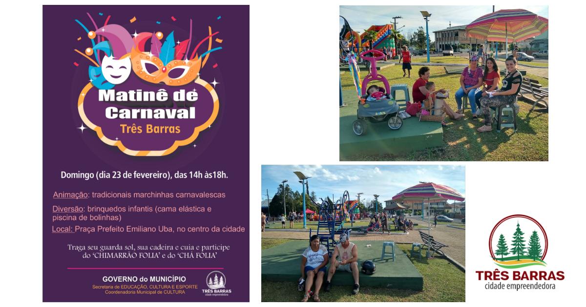Matinê na praça será atração de Carnaval no próximo domingo em Três Barras