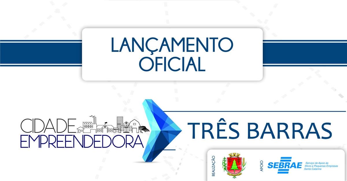 Programa Cidade Empreendedora será lançado na terça-feira em Três Barras