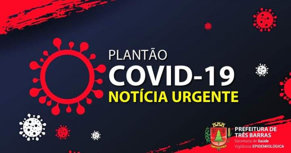 SAÚDE DE TRÊS BARRAS CONFIRMA A 36ª MORTE EM DECORRÊNCIA DA COVID-19