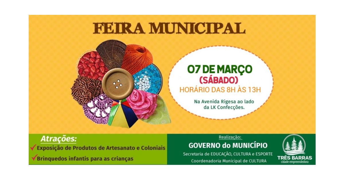 Sábado é dia de Feira Municipal de Produtos de Artesanato e Coloniais em Três Barras