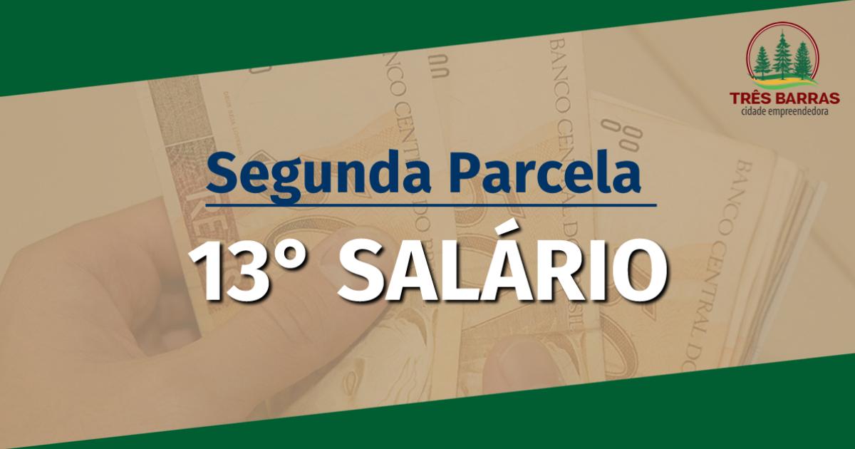 Segunda parcela do 13° salário do funcionalismo foi paga na última sexta-feira