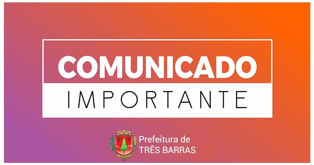 Sexta-feira não terá expediente nas repartições públicas municipais de Três Barras