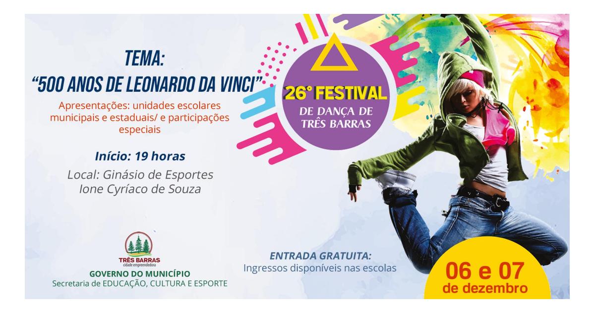 Três Barras realiza 26° Festival de Dança nos dias 06 e 07 de dezembro