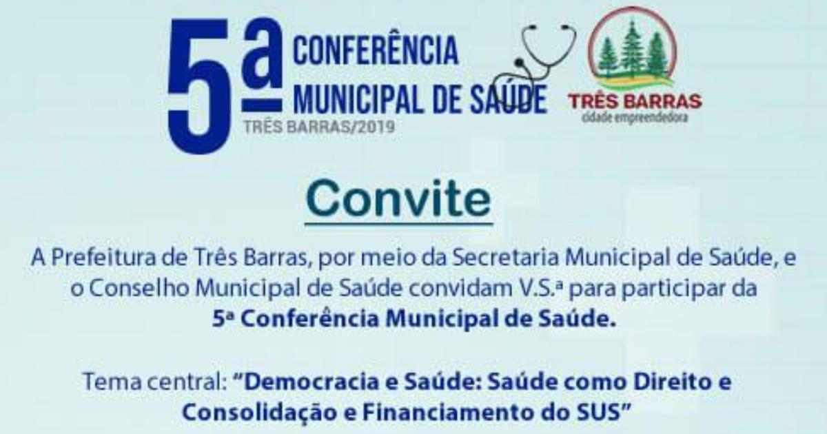 Três Barras realiza 5ª Conferência Municipal de Saúde no dia 04 de abril